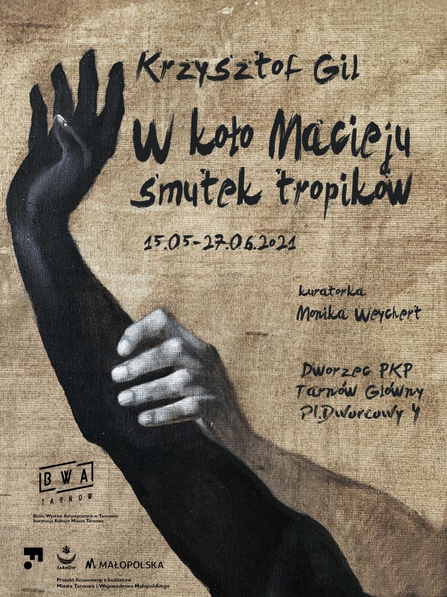 """Plakat """"... w koło Macieju, smutek tropików"""""""